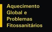 Aquecimento global e problemas fitossanitários- Libre 2017