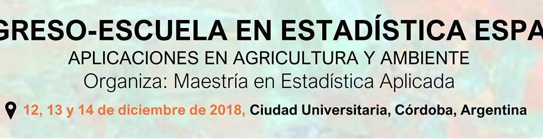 Congreso-Escuela en Estadística Espacial. UNC-2018
