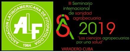 III Seminario Internacional de Sanidad Agropecuaria (SISA 2019) y el XX Congreso Latinoamericano de Fitopatología
